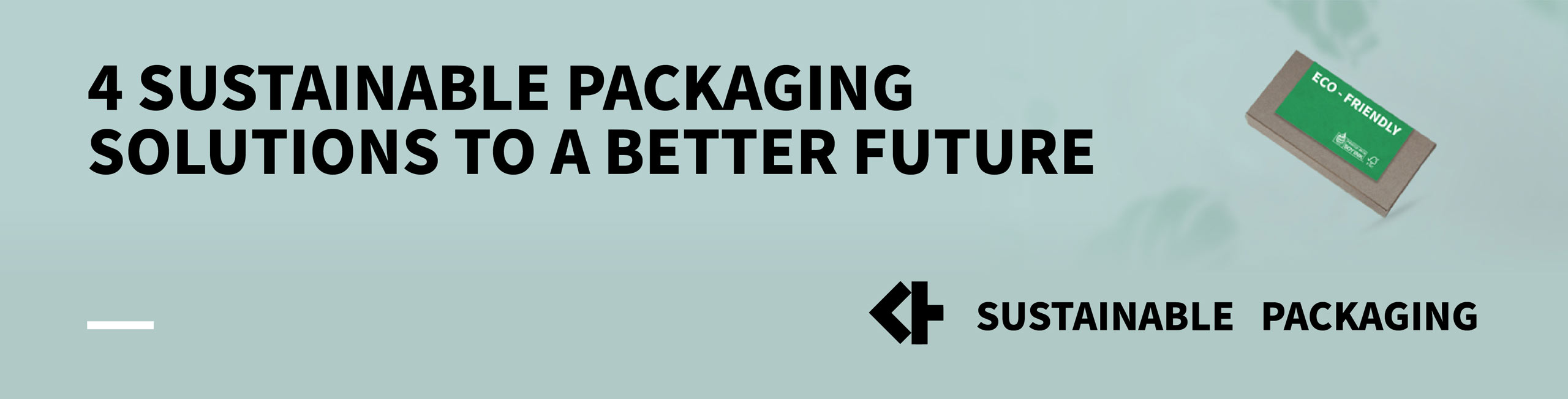 NEWS-banner-4 Sustainable Packaging Solutions