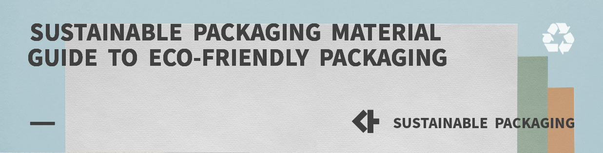 sustainable packaging material banner