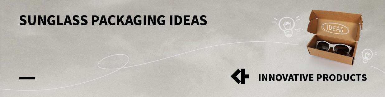 Sunglass Packaging Ideas: 4 Custom Boxes Packaging Design